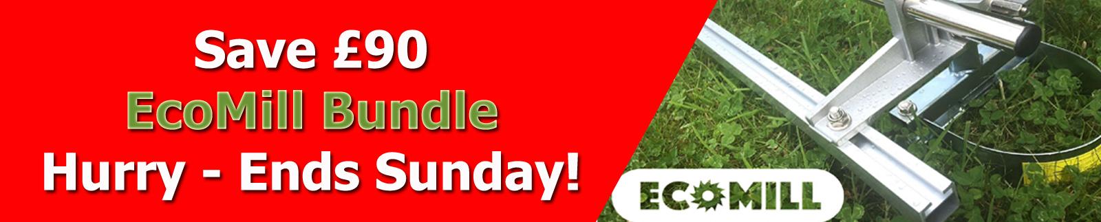 EcoMill Bundle - Save £90 - Ends Sunday!