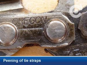 Peening of tie straps